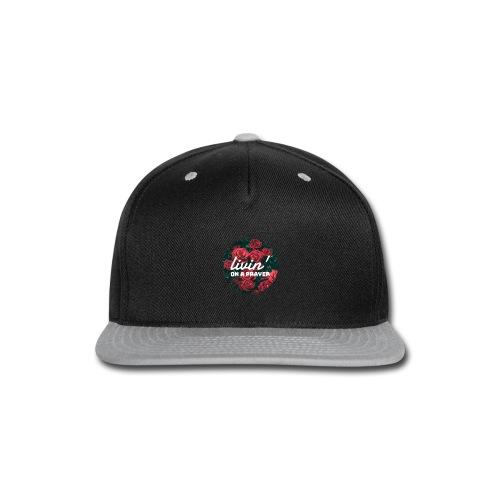 Livin` on a Prayer - Snap-back Baseball Cap