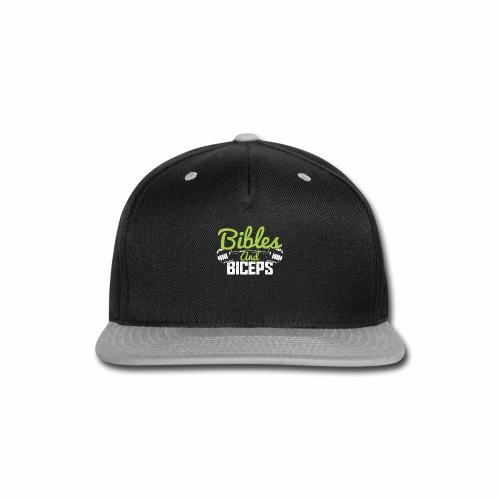 BIBLES AND BICEPS - Snap-back Baseball Cap