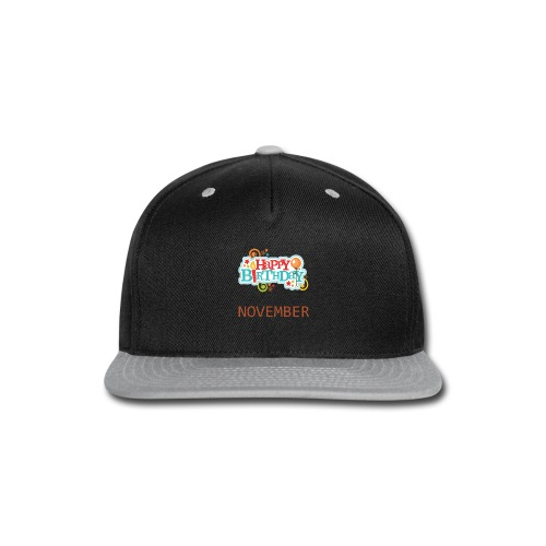 november birthday - Snap-back Baseball Cap