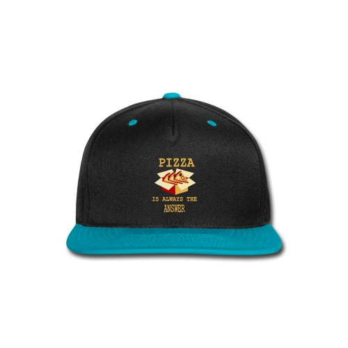 Pizza Is Always The Answer - Snap-back Baseball Cap