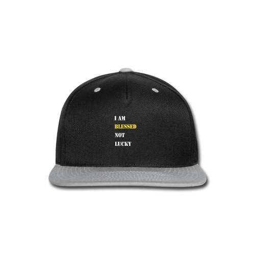 I am blessed. - Snap-back Baseball Cap