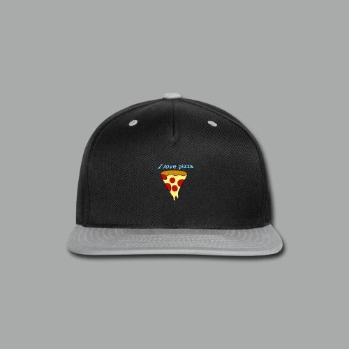 I love pizza - Snap-back Baseball Cap
