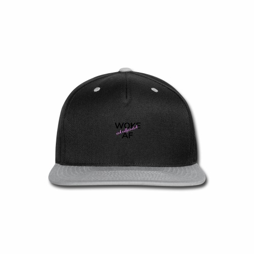 Woke & Caffeinated AF design - Snap-back Baseball Cap
