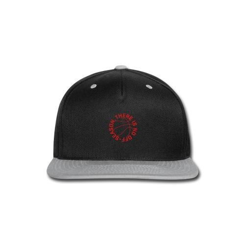 Basketball No Off Season - Snap-back Baseball Cap