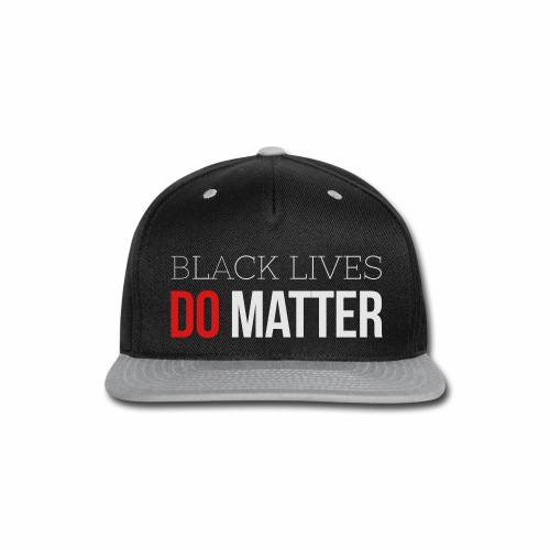 BLACK LIVES MATTER W&R - Snap-back Baseball Cap