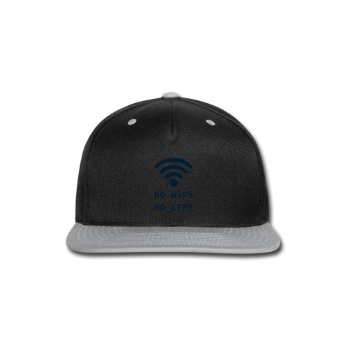 No Wi-Fi, No Life - Snap-back Baseball Cap
