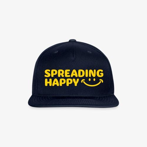 Spreading Happy T Shirt - Snap-back Baseball Cap