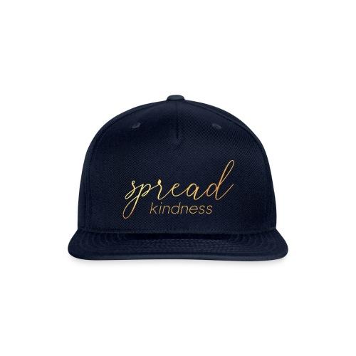 Spread Kindness Motivational Inspirational - Snap-back Baseball Cap