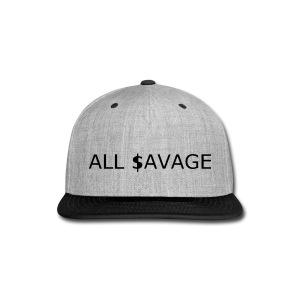 ALL $avage - Snap-back Baseball Cap