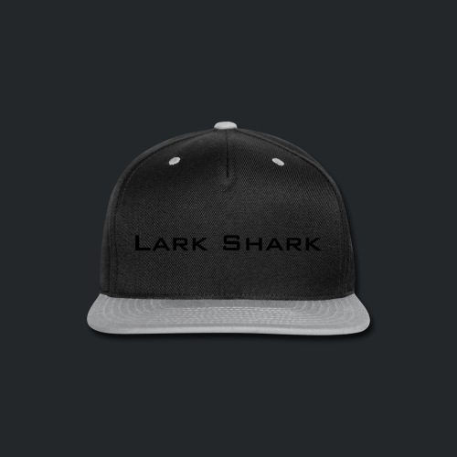 Lark Shark Text - Snap-back Baseball Cap