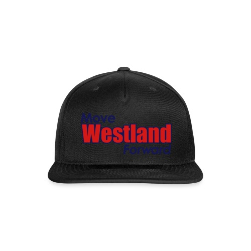 MOVE WESTLAND FORWARD - Snap-back Baseball Cap