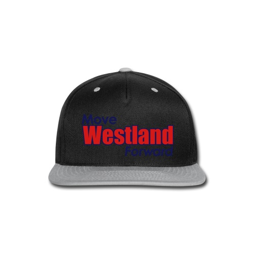 MOVE WESTLAND FORWARD - Snap-back Baseball Cap