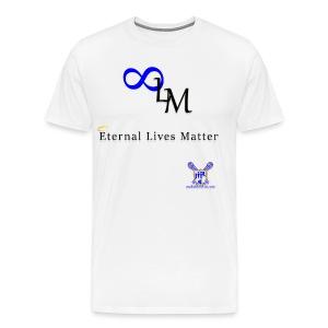 Eternal Lives Matter - Men's Premium T-Shirt