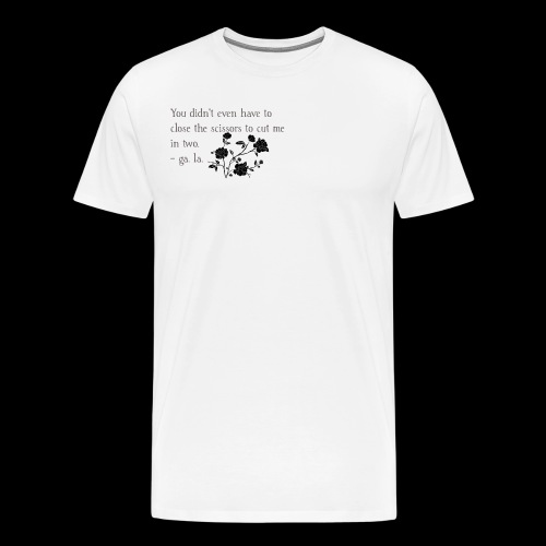 An Excerpt from a Piece of Poetry by ga. la. - Men's Premium T-Shirt