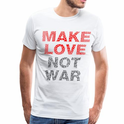 make love not war words - Men's Premium T-Shirt