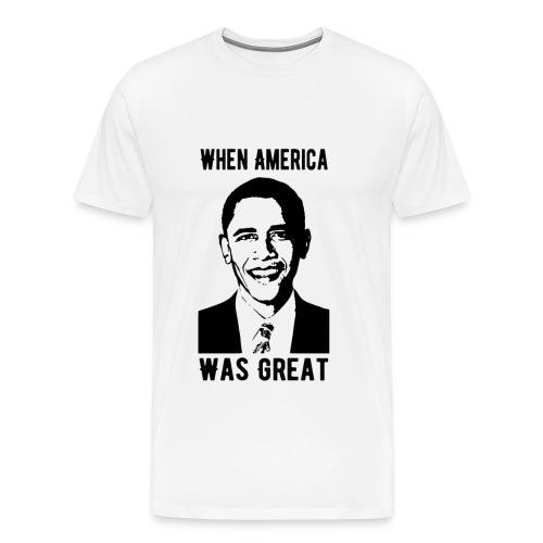 When America Was Great - Men's Premium T-Shirt