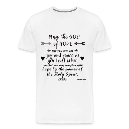 God of Hope - Romans 15:13 - Men's Premium T-Shirt