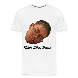 Shane Think Like Shane - Men's Premium T-Shirt