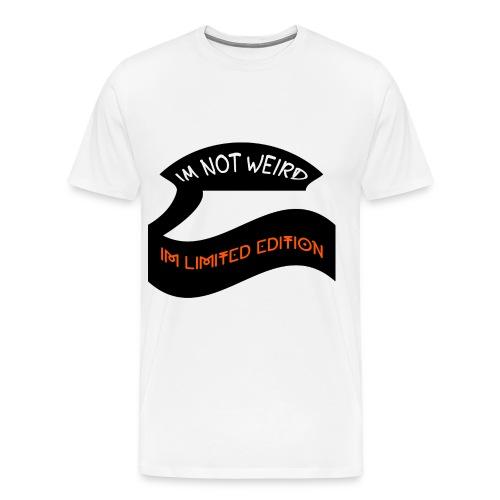 Im Not Weird Im Limited Edition - Men's Premium T-Shirt