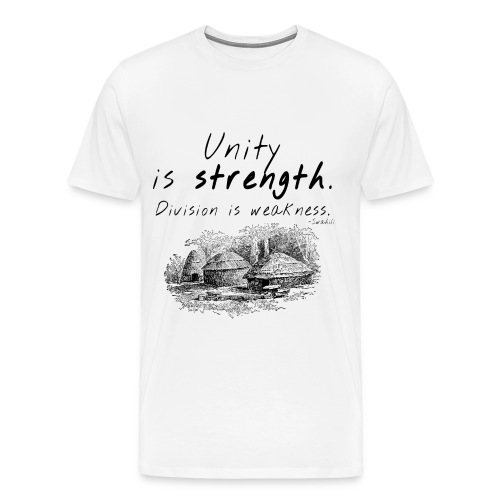 AFRICAN PROVERB TEES: Unity is Strength - Men's Premium T-Shirt