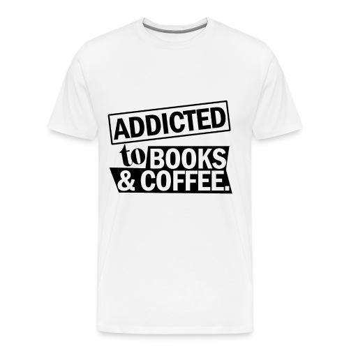 Addicted to Books & Coffee - Men's Premium T-Shirt