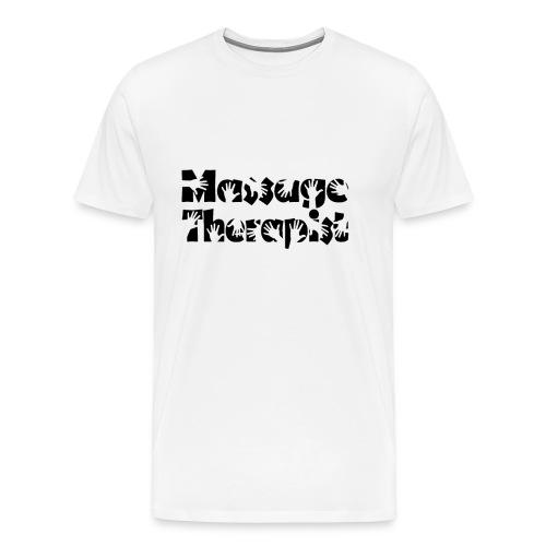 Funny Massage Therapist Shirt Massage Therapy Tee - Men's Premium T-Shirt