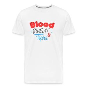 Blood Sweat And Tears - Men's Premium T-Shirt
