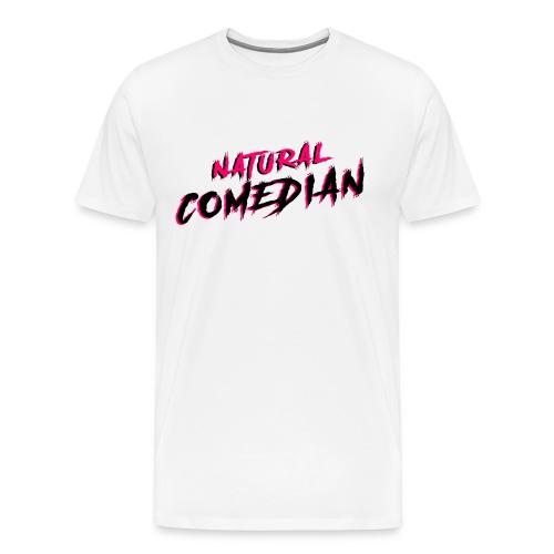 Natural Comedian - Men's Premium T-Shirt