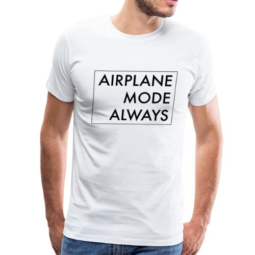Airplane Mode - Men's Premium T-Shirt