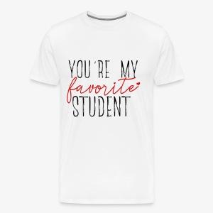 Favorite Student - Men's Premium T-Shirt