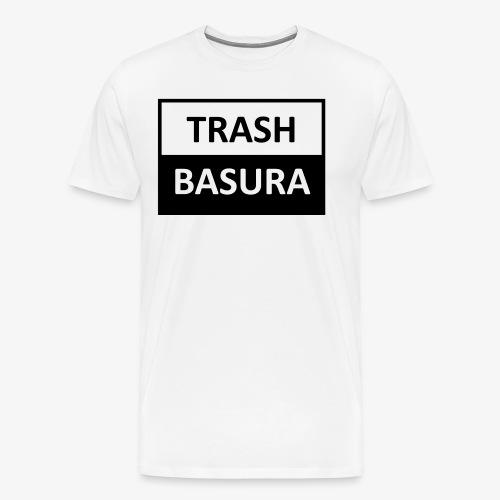 TRASH BASURA - Men's Premium T-Shirt