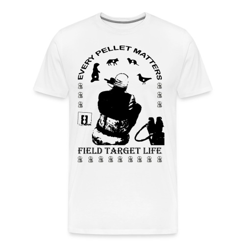 T-shirt Every Pellet Matters Air Rifle Target - Men's Premium T-Shirt