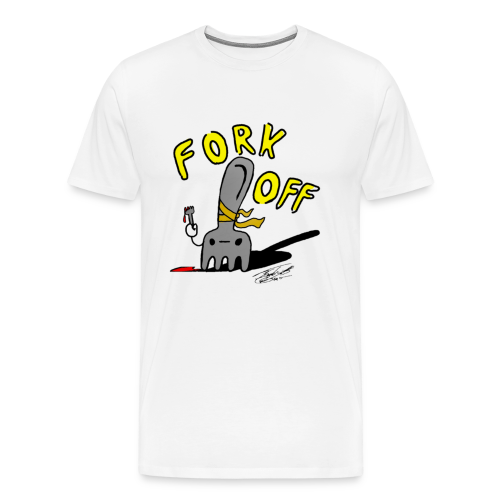 Fork off - Men's Premium T-Shirt