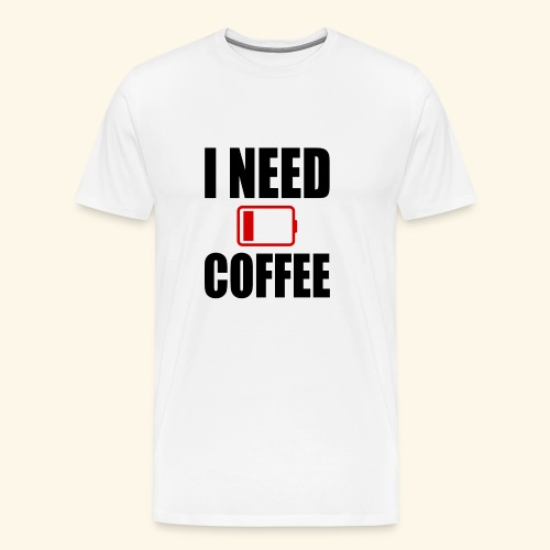 i need coffee black - Men's Premium T-Shirt
