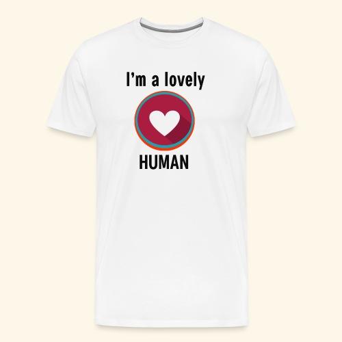 Im a lovely human - Men's Premium T-Shirt