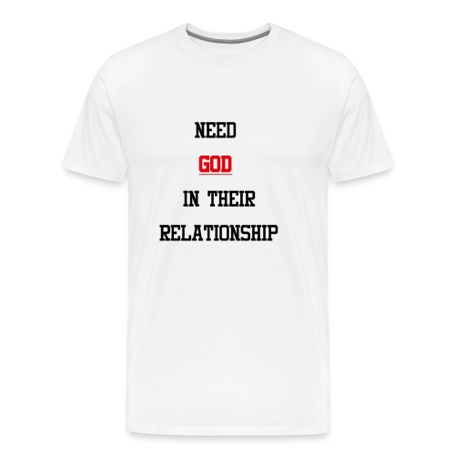 NEED GOD T-shirt - Men's Premium T-Shirt
