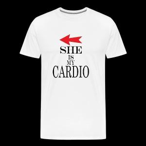 She is my Cardio - Men's Premium T-Shirt