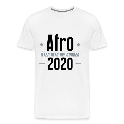 Afro Step Into My Corner 2020 - Men's Premium T-Shirt
