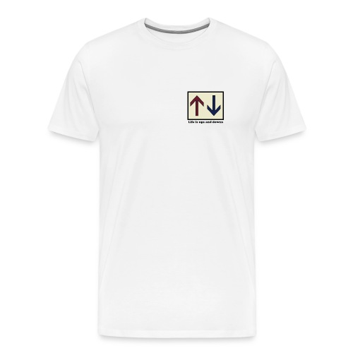 Life Is Ups and Downs - Men's Premium T-Shirt