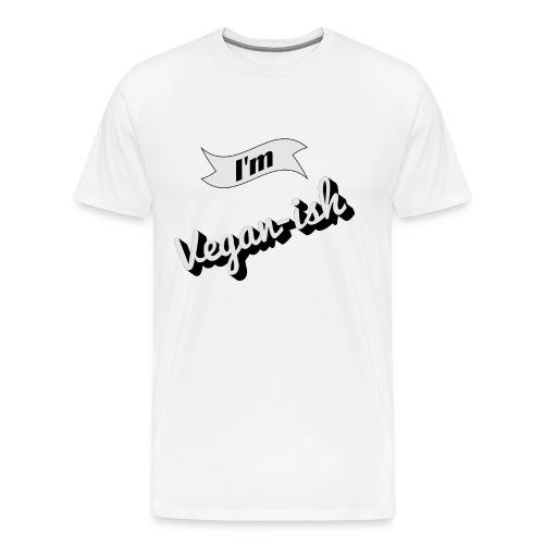 I'm Vegan-ish - Men's Premium T-Shirt