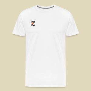 that peach tho - Men's Premium T-Shirt