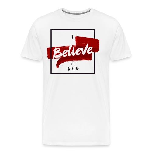 I believe - Men's Premium T-Shirt
