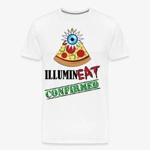 Illuminati / IlluminEAT CONFIRMED! - Men's Premium T-Shirt