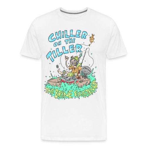 Chiller On the Tiller - Men's Premium T-Shirt