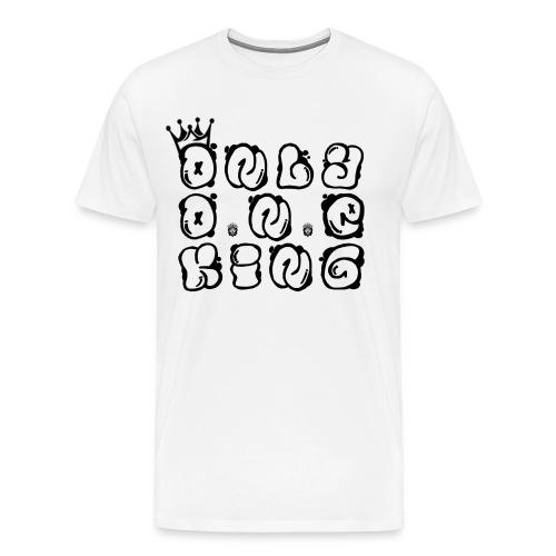 ONLY ONE KING - Men's Premium T-Shirt