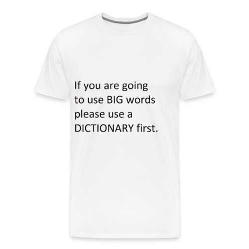 Dictionary First - Men's Premium T-Shirt
