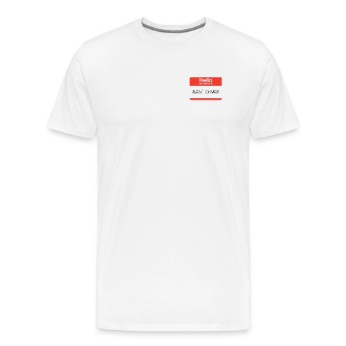Ben Dover Name Tag - Men's Premium T-Shirt