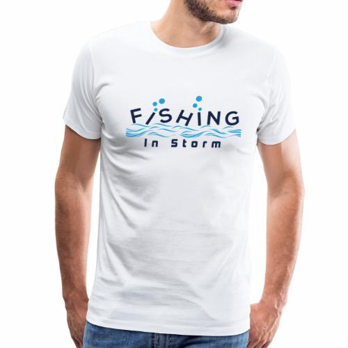 Fishing in Storm fish fisherman angler sailor - Men's Premium T-Shirt