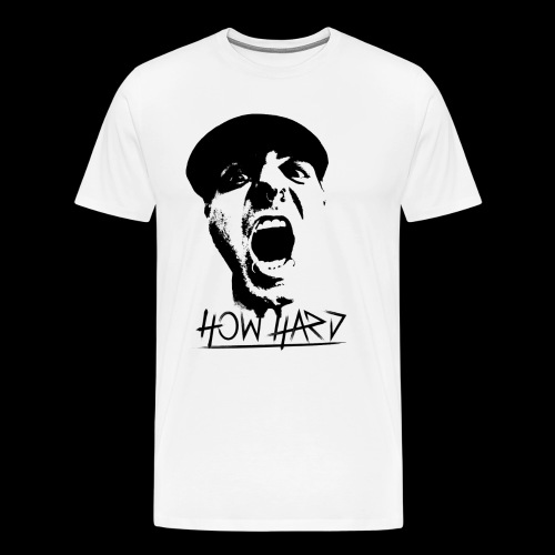How Hard Scream Face & Logo - Men's Premium T-Shirt