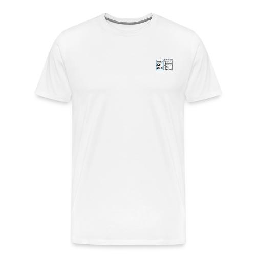 why so mad - Men's Premium T-Shirt